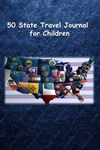 50 State Travel Journal for Children PDF