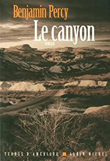 Le canyon, Percy, Benjamin