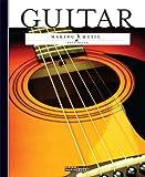 Making Music: Guitar, Kate Riggs, 0898129478