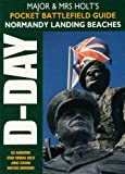 Normandy: Battlefield Guide (Major and Mrs Holt's Battlefield Guides)