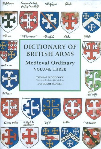 - Dictionary of British Arms: Medieval Ordinary Volume III