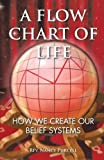 A Flow Chart of Life, Rev. Nancy Purcell, 1466966769