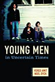 img - for Young Men in Uncertain Times book / textbook / text book