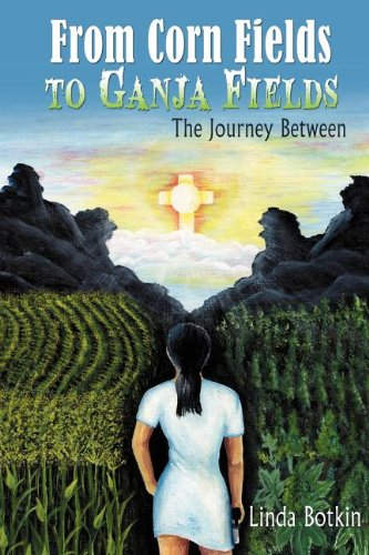 From Corn Fields to Ganja Fields: The Journey Between ebook