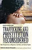 img - for Trafficking and Prostitution Reconsidered: New Perspectives on Migration, Sex Work, and Human Rights by Kamala Kempadoo (2012-01-01) book / textbook / text book