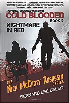 Descargar Por Torrent Cold Blooded V: Nightmare In Red: Volume 5 En PDF Gratis Sin Registrarse