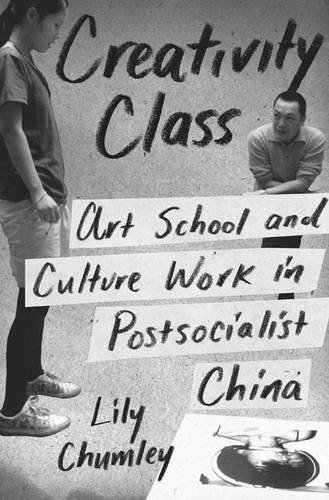 Creativity Class: Art School and Culture Work in Post-Social