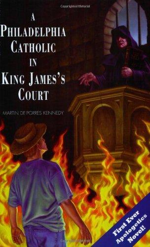 A Philadelphia Catholic in King Jamess - Of King The Court