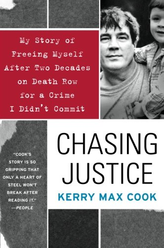 Chasing Justice: My Story Of Freeing Myself After Two Decades On ...