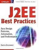 J2EE Best Practices, Darren Broemmer, 0471228850