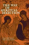 The Way of Spiritual Direction (Consecrated Life Studies)