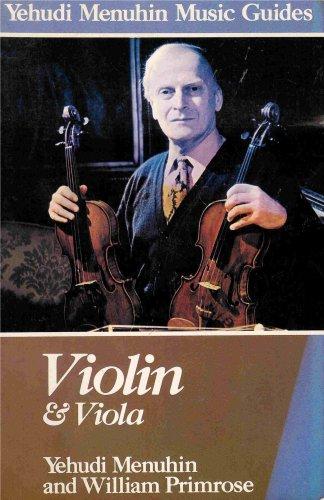 Primrose Viola (Violin & Viola - Practical Guide By Two Masters (Yehudi Menuhin Music Guides))