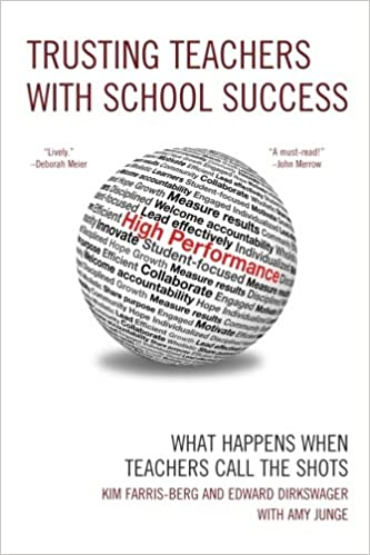 Trusting Teachers with School Success: What Happens When Teachers ...