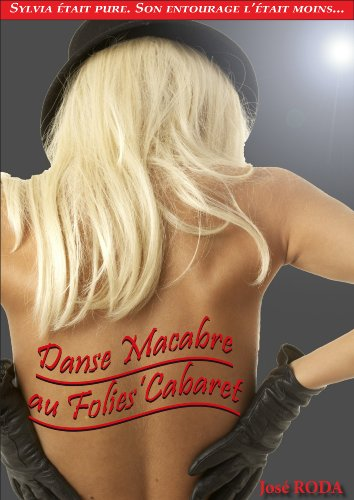 Danse macabre au Folies'Cabaret (French Edition)