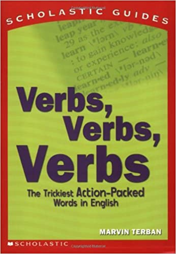 Verbs! Verbs! Verbs! (Scholastic Guides): Marvin Terban