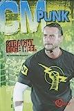 CM Punk: Straight Edge Heel