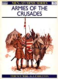 Front cover for the book Armies of the Crusades by Terence Wise