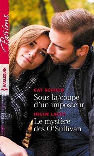 Sous la coupe d'un imposteur - Le mystère des O'Sullivan (Passions) (French Edition)