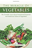 The Miracle of Vegetables, Bahram Tadayyon, 1483605019