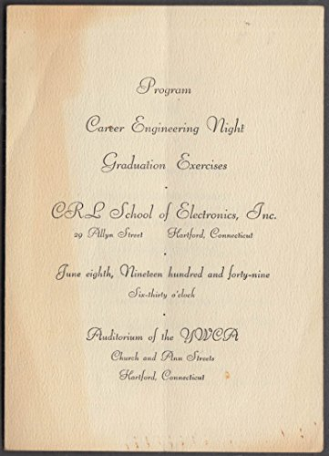 (CRL School of Electronics Career Engineering Night program Hartford 1949)