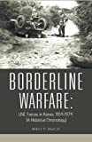 Borderline Warfare, Robert V. Hunt, 1426969295