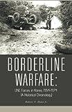 Borderline Warfare, Robert V. Hunt, 1426969295