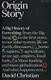 img - for Origin Story: A Big History of Everything book / textbook / text book