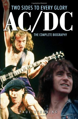 Download AC/DC: Two Sides to Every Glory: The Complete Biography pdf epub
