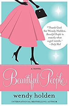 Beautiful People by [Holden, Wendy]
