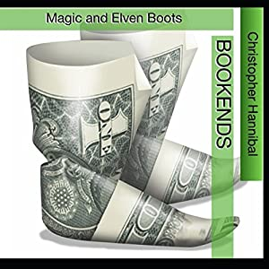 Bookends: Magic and Elven Boots