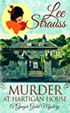 Murder at Hartigan House: a cozy historical mystery (A Ginger Gold Mystery)