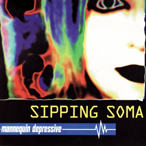 Sipping Soma - Superconscious