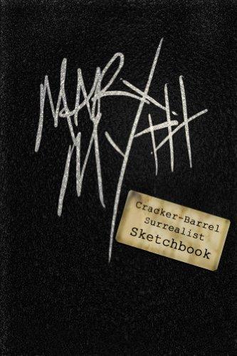 Cracker-Barrel Surrealist Sketchbook 1 (Cracker-Barrel Surrealist  Sketchbooks)