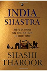 India Shastra: Reflections on the Nation in our Time Hardcover