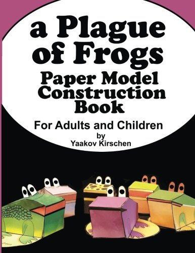 A Plague of Frogs: Paper Model Construction Book for Passover - Passover Activity