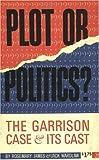 Plot or Politics?, Rosemary James and Jack Wardlaw, 0911116117