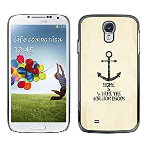 Design for Girls Plastic Cover Case FOR Samsung Galaxy S4 Anchor Home Lifestyle Quote Motivational Sea OBBA