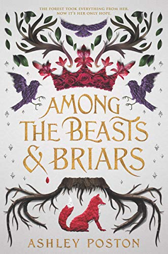 Book Cover: Among the Beasts & Briars