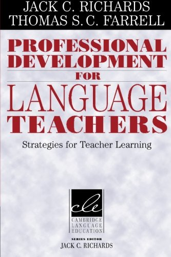 Professional Development for Language Teachers: Strategies for Teacher Learning (Cambridge Language Education) by Brand: Cambridge University Press