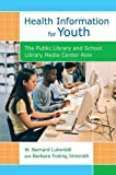 img - for Health Information for Youth: The Public Library and School Library Media Center Role book / textbook / text book