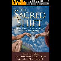 The Sacred Shift (English Edition)