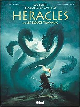 Book's Cover of Héraclès - Tome 02: Les Douze travaux (Français) Relié – 4 septembre 2019
