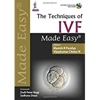 The Techniques of Ivf Made Easy with DVD-ROM
