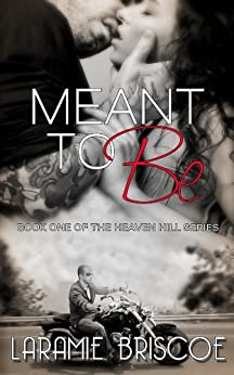 Meant To Be (Heaven Hill Book 1) by [Briscoe, Laramie]