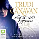 The Magician's Apprentice Audiobook by Trudi Canavan Narrated by Richard Aspel