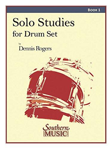 Solo Studies for Drum Set, Book 1 (Set Rogers Drum)