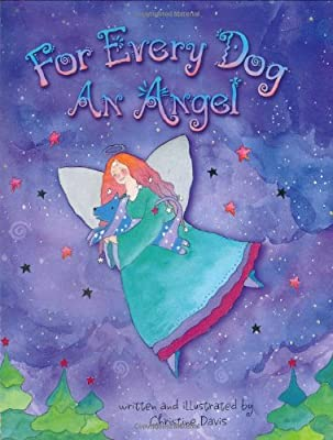 For Every Dog an Angel by Lighthearted Press