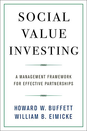 Social Value Investing: A Management Framework for Effective Partnerships by Columbia University Press (Image #2)