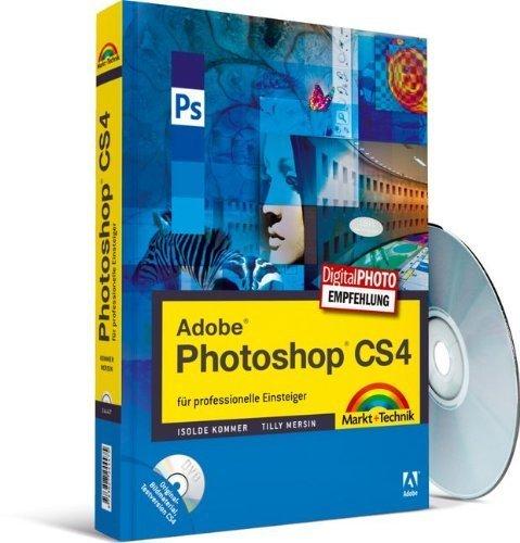 Adobe Photoshop CS4 - für professionelle Einsteiger (Digital fotografieren) von Isolde Kommer (1. Dezember 2008) Taschenbuch