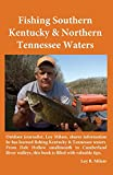 Fishing Southern Kentucky & Northern Tennessee Waters